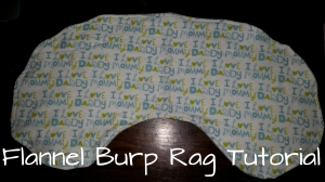 Flannel burp rag tutorial - DIY - great shape for staying in place.